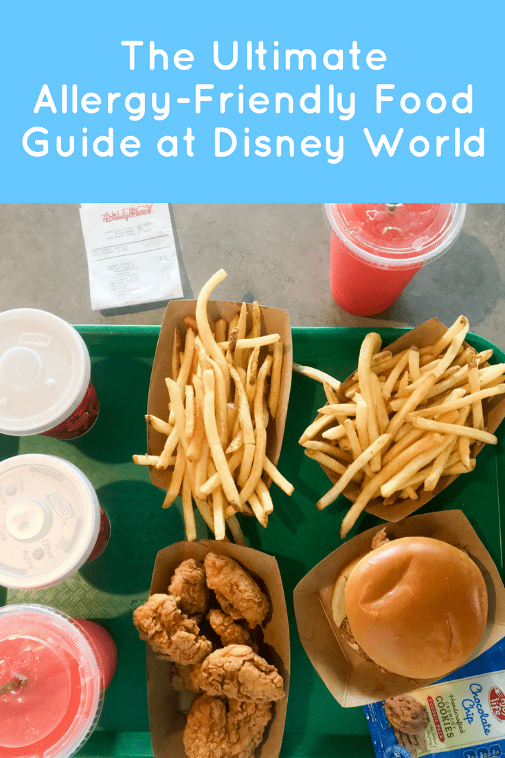 The Ultimate Allergy Friendly Food Guide at Disney World